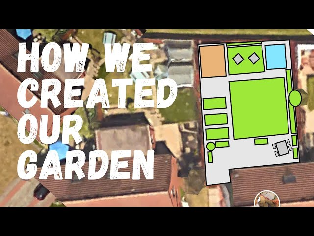 How we created our garden
