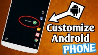 Top 5 Best Android CUSTOMIZATION Apps 2018 | CUSTOMIZE Your Android Phone 2018 - No Root!