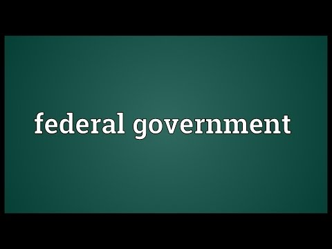 Federal government Meaning