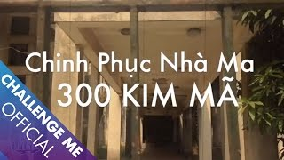 Challenge Me   Episode 2 : Discover The Most Famous Haunted Building In Hanoi