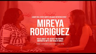 Mireya Rodriguez Talks About The Secret To Staying Motivated With Our Health Goals