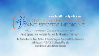 total orthopedics sports medicine   post operative acl rehabilitation physical therapy