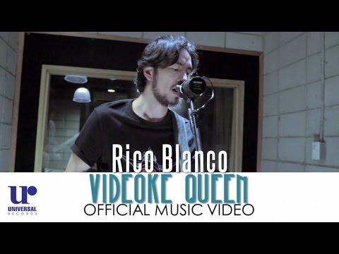 Rico Blanco - Videoke Queen