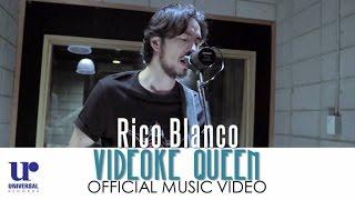 Rico Blanco - Videoke Queen (Official Music Video)
