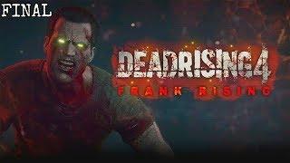 DEAD RISING 4: FRANK RISING *FINAL   PODRÍA HABER SIDO PEOR   Gameplay Español