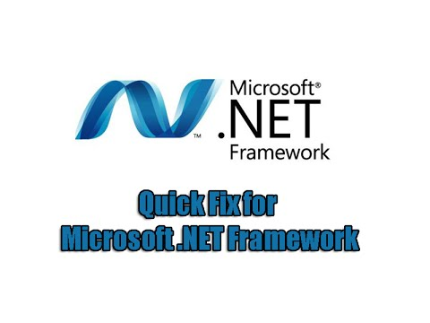 Quick Fix for Microsoft .NET Framework - YouTube