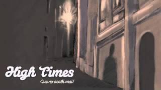 HIGH TIMES - Entre les ombres