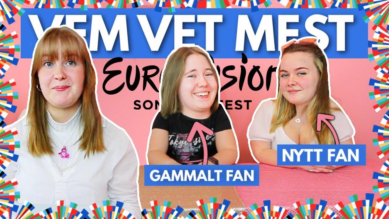 VEM VET MEST? Eurovision edition