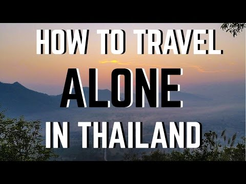Traveling Alone in Thailand!