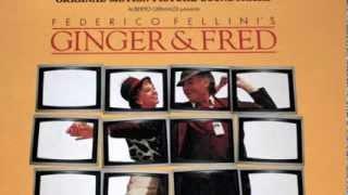 Fellini's Ginger and Fred - Main Theme - Nicola Piovani
