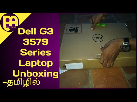Unboxing Dell G3 3579 Core i5 8th Gen 15.6-inch FHD Laptop (8GB/1TB+128GB SSD/ in Tamil