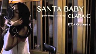 Santa Baby - Eartha Kitt | (Clara C & IYCA Orchestra Cover)