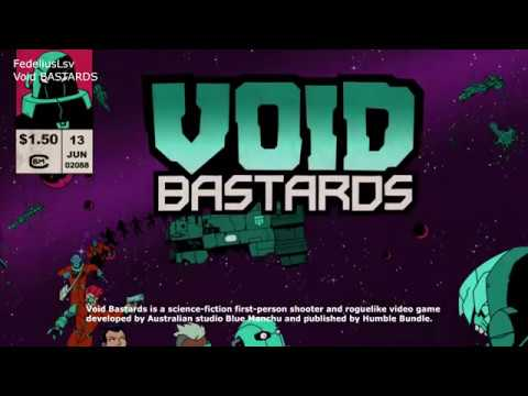 Void Bastards (let's play) |