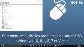 Résoudre le problème de souris USB non-reconnu ou qui ne marche plus (Windows 10, 8.1, 8, 7,Vista)