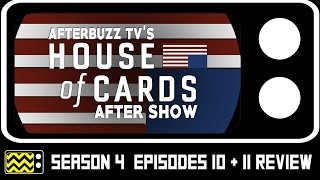 House Of Cards Season 4 Episodes 10 & 11 Review & After Show | AfterBuzz TV