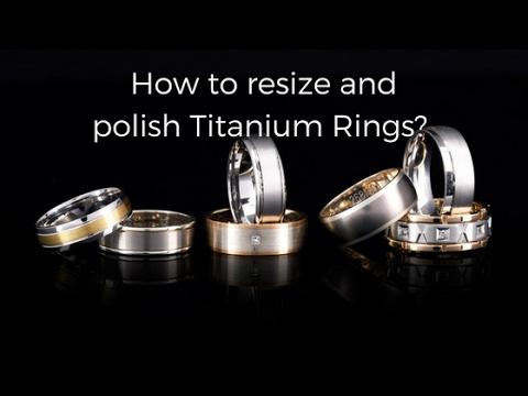 How to resize and polish Titanium rings YouTube