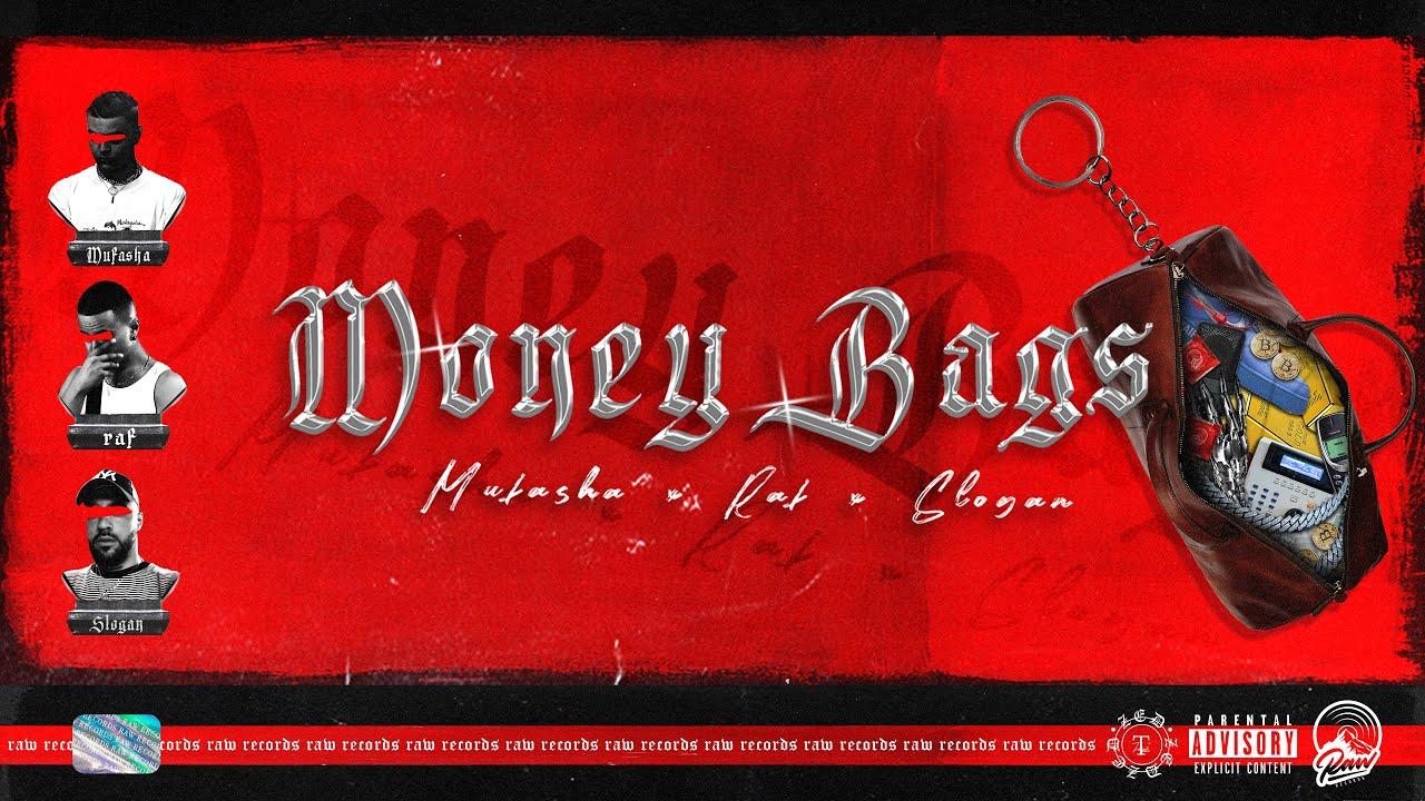 RAF - Moneybags ft. Slogan, Mufasha (Official Audio Release)