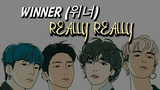 WINNER (위너) - Really Really [HAN+ROM+INDONESIA]