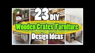 23 DIY Wooden Crates Furniture Design Ideas