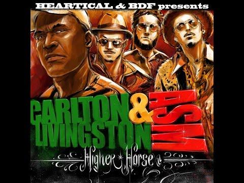 ASM & Carlton Livingston - Higher Horse
