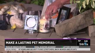Make a lasting pet memorial