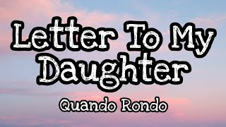 Quando Rondo - Letter To My Daughter (Lyrics Video)