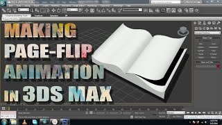 3ds Max tutorial: Making Page flipping Animation.