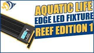 Aquatic Life Edge LED Fixture Reef Edition 1