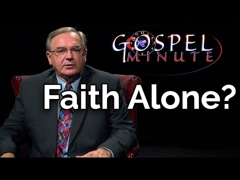 One Gospel Minute - Faith Alone