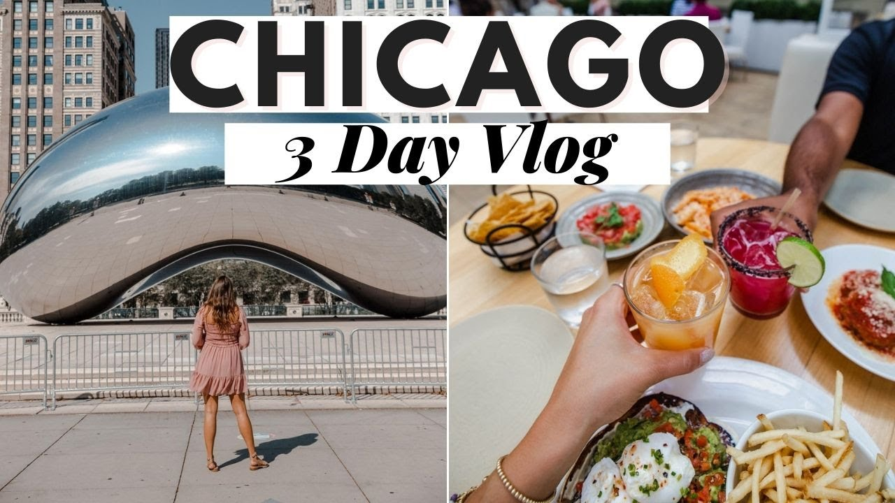 Chicago Vlog: How to Spend a Weekend in Chicago 2020