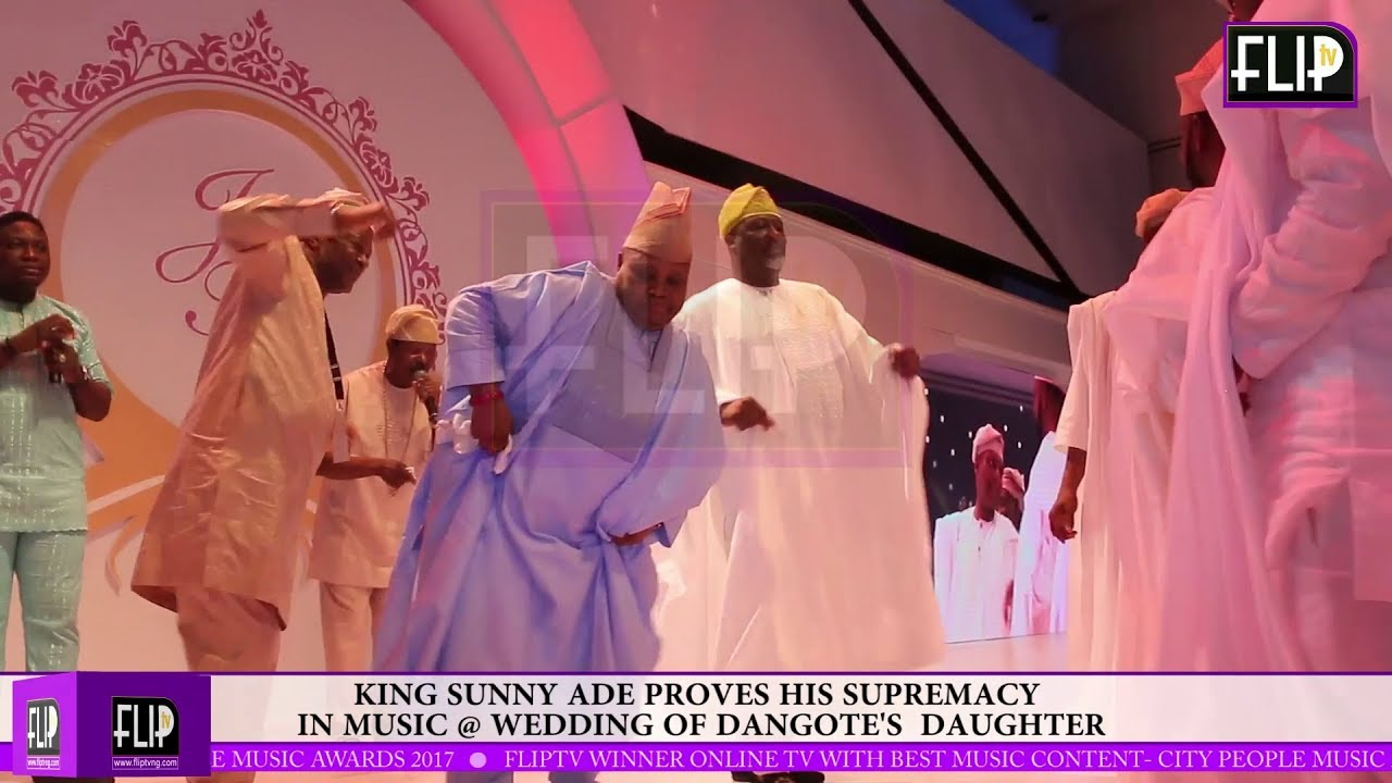 KING SUNNY ADE PROVES HIS SUPREMACY IN MUSIC @ WEDDING OF DANGOTE'S DAUGHTER