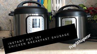 Instant Pot 101 - Chicken Breakfast Sausage crumbled