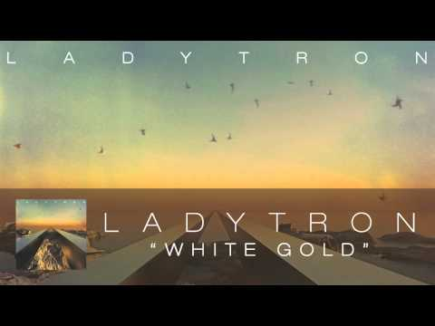 Ladytron - White Gold [Audio] Mp3