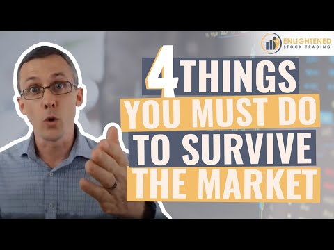 4 Things You Must Do To Survive Volatile Markets