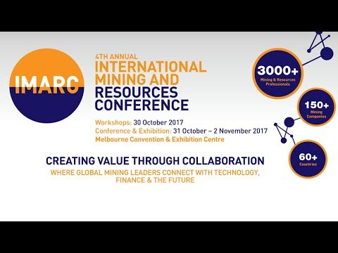 IMARC 2016 Highlights - 3rd Annual International Mining and Resources Conference