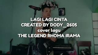 Video Cover lagu Rhoma irama lagi-lagi cinta by dody F@R Music download MP3, 3GP, MP4, WEBM, AVI, FLV Agustus 2018