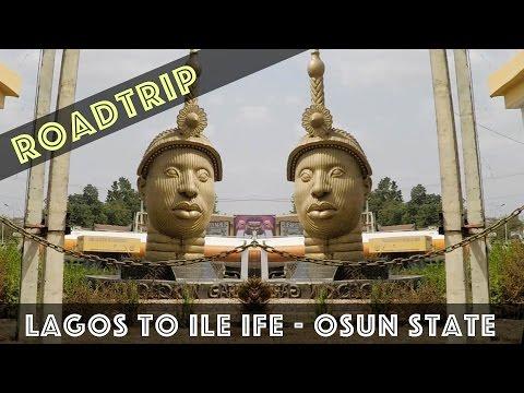 Roadtrip - Lagos to Ile Ife in Nigeria