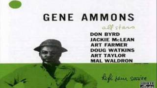 Gene Ammons All Stars - We