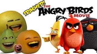Annoying Orange - THE ANGRY BIRDS MOVIE: TRAILER Trashed!!