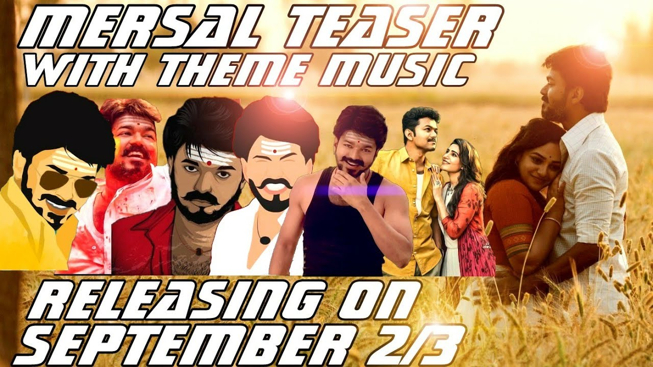 #Mersal Teaser Is Ready - Mersal Teaser Releasing On September 2 or 3 |  Teaser With Theme Music 👌😎