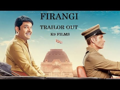 FIRANGI OFFICIAL TRAILOR OUT K9 FILMS