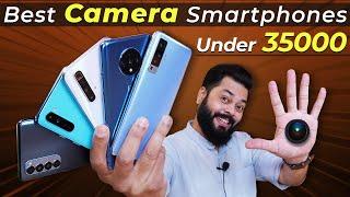 Top 5 Best Camera Smartphones Under 35000 (August 2020) ⚡⚡⚡ Must Watch For Creators \u0026 Photographers