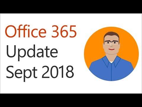 Office 365 update for September 2018