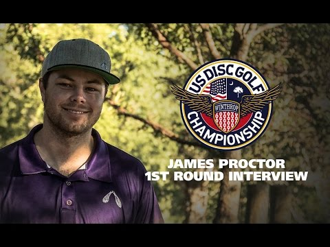 USDGC2015 First Round Interview - James Proctor
