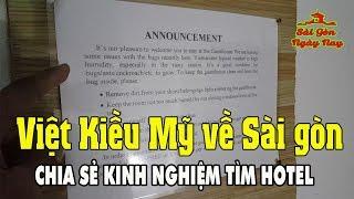"""Việt Kiều Mỹ chia sẻ """"cách thuê phòng"""" khách sạn giá rẻ ở lâu dài khi về Sài Gòn chơi"""
