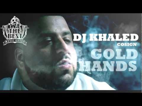DJ KHALED - WE THE BEST FOREVER COSIGN GOLDHANDS