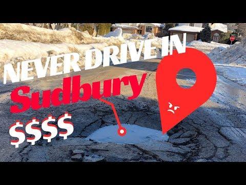 Never Drive In Sudbury Ontario: Pothole Season 2019