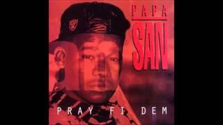 Papa San - Pray Fi Dem