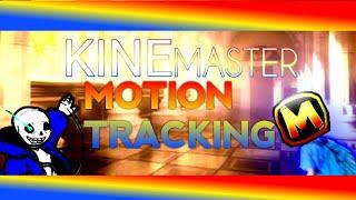 KineMaster Motion Tracking