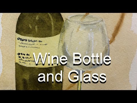 How to Paint a Wine Bottle adn Glass in Watercolor Tutorial How To